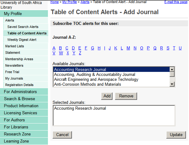 4 Select journals by selecting the relevant titles under Available journals. Click Ad d after each selection.
