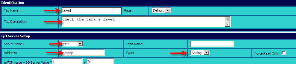 5. Create Tags and monitor values Monitor your tags Tag display Use the following link to display the View I/O page which allows you to monitor the Tags you have already created: Main Menu View I/O