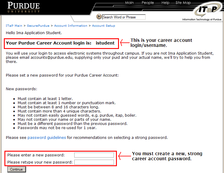 Step 2: Create Your Password New students are provided their career account login and are asked to create a new, strong career account password.