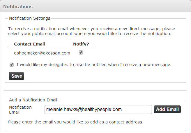 Notifications Here you can specify a public email address where you will receive a notification message whenever you receive a Direct message in your California Direct account.