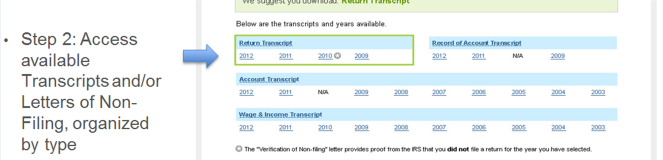Order an IRS Tax Transcript (coming soon) http://www.irs.