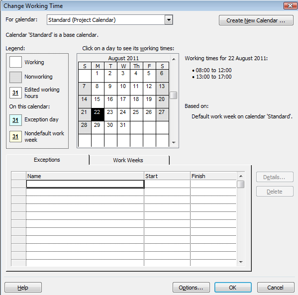 2. Project ribbon Change working time Create a new calendar based on the Standard calendar and mark off non-standard working