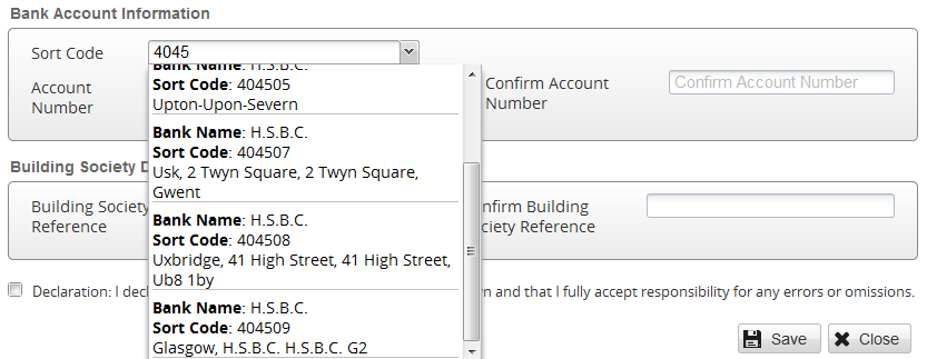 8.05 Type your bank s 6-digit Sorting Code - as you type, the system will try to find your branch. 8.