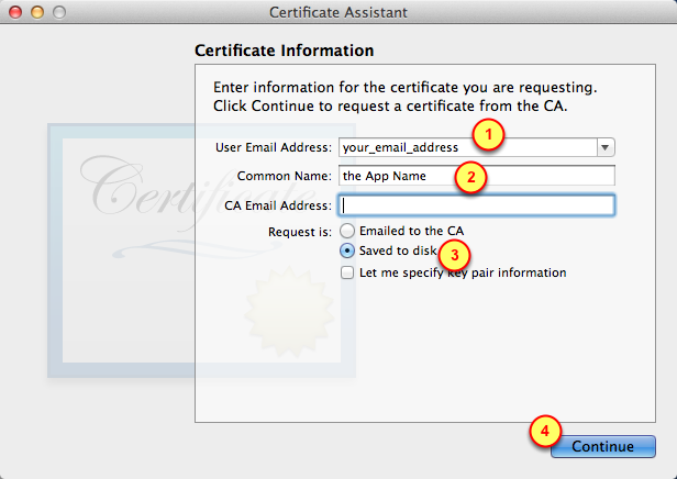 5. Details for the Certificate 1. Use your real email address 2.