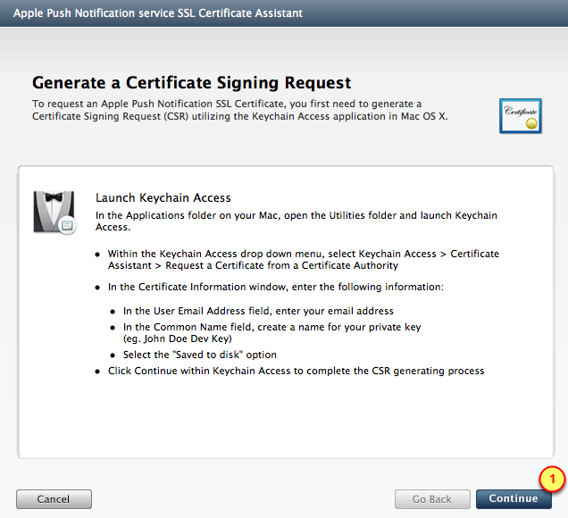 Create APS Certificate We will use the Certificate Request file (created previously) to generate a Push Notification certificate.