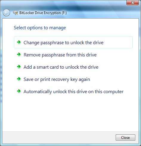 Windows 7 BitLocker To Go Managing BitLocker removable drives Data Drives Add, remove, or change their