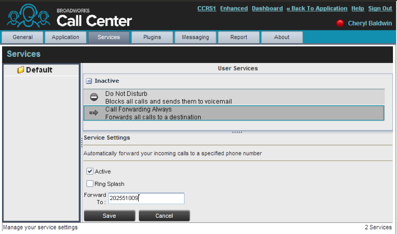 14.3 Settings Services You use the Services tab to configure various services assigned to you by your administrator on Primus, which are integrated with Call Centre.