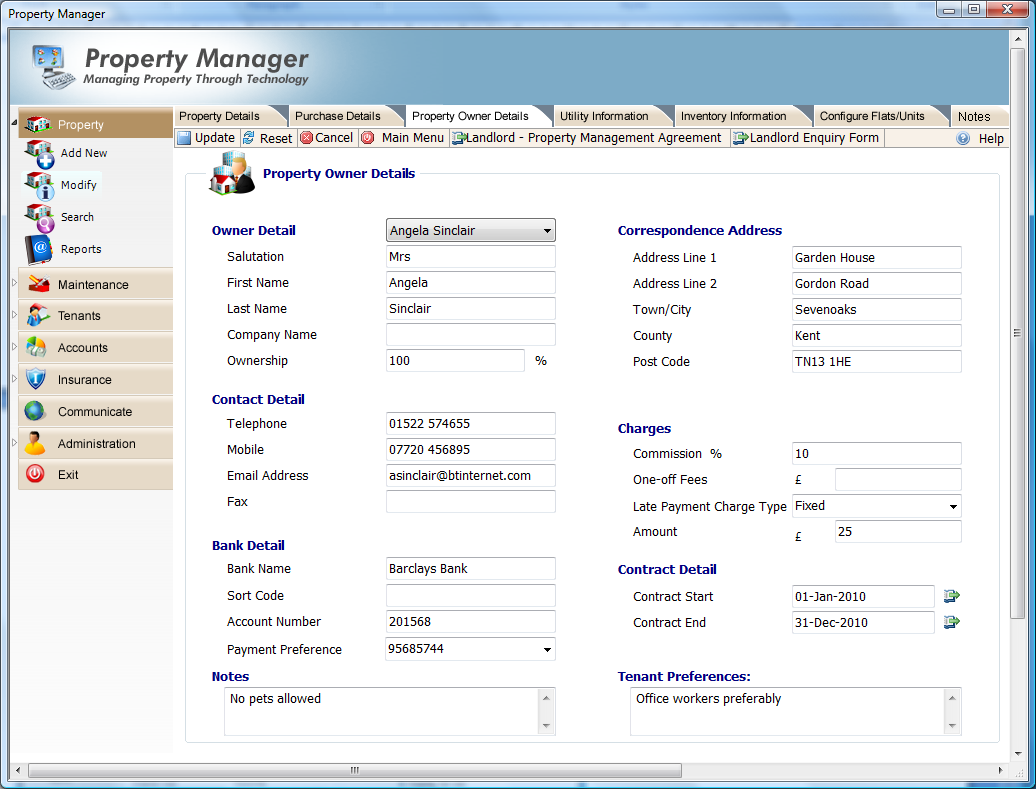 Adding Owner Details Property Manager allows managing agents to record owner details, including commission charges and any late rent charges that will be applied to tenants.