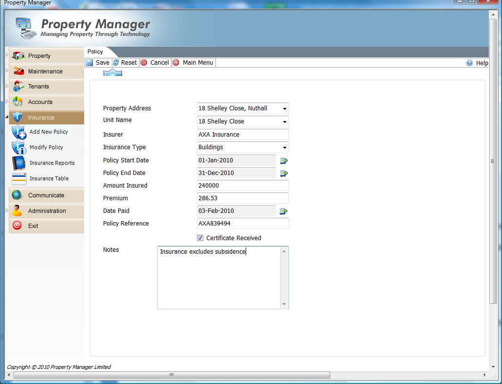 Select the property that the insurance policy applies to and enter the insurance details. Note that you may customise the Insurance Types drop down selection list through the Administration Menu.