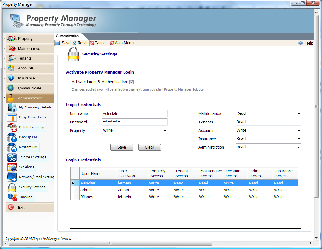You can setup any number of users to have access to Property Manager. Simply add their username and password.