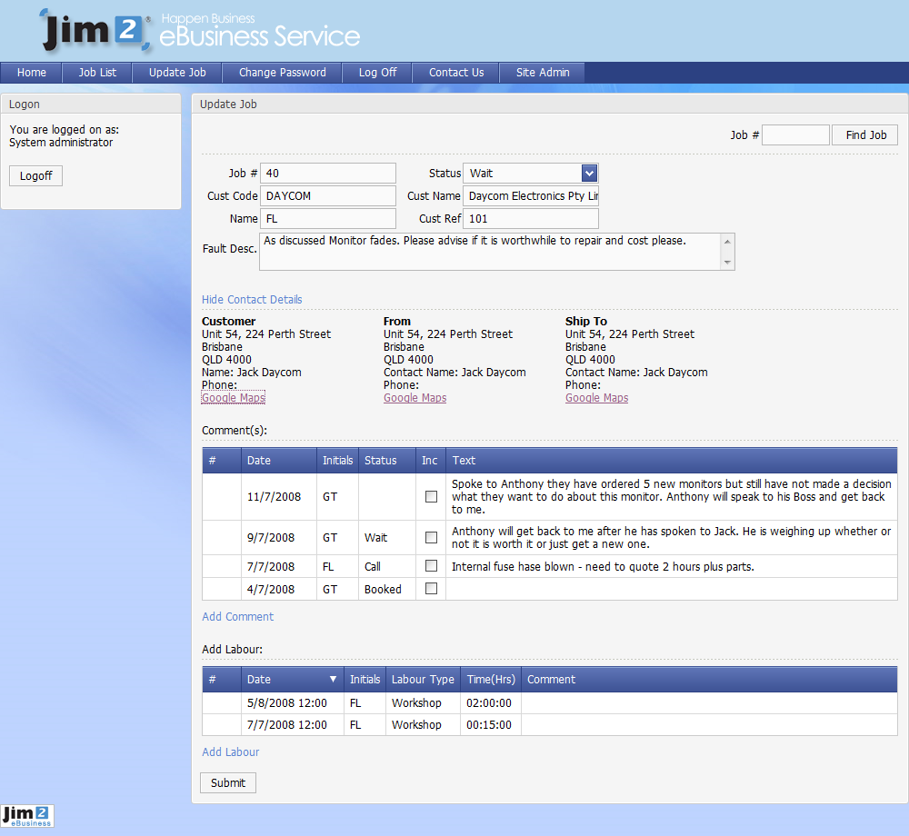 Jim2 User Update Job When logged in as a user you can do the following: View Job Information. Job Header Information. Contact details for the Job. Google Maps links for the Address.