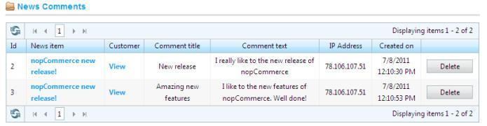 News Comments This section describes how to add a news comments in nopcommerce. To manage news comments: 1 From the Content Management menu, select News>News Comments.