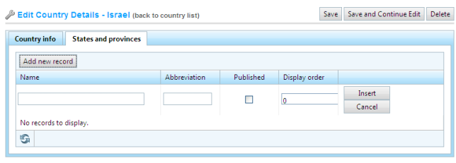 5 Select the State and Provinces tab, as follows: 6 Click the Add new record button to add a new state or province.