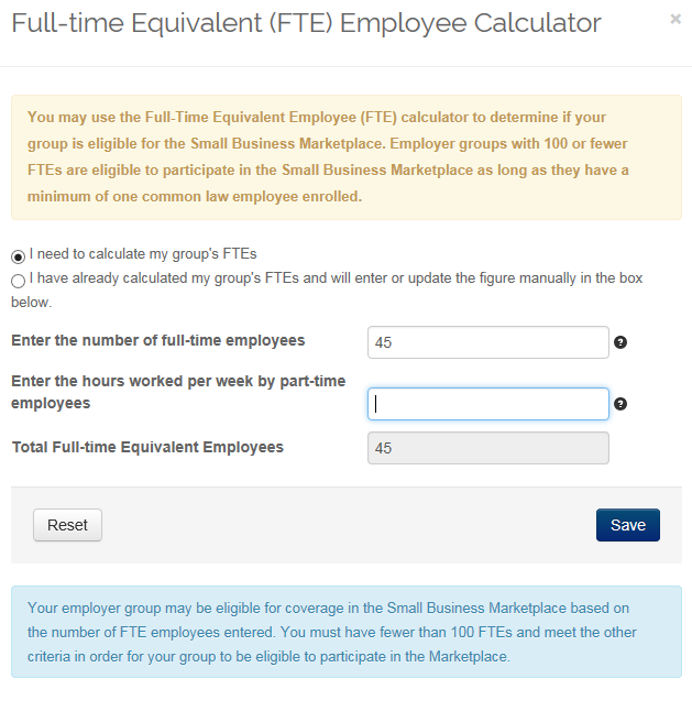 Full-time Equivalent Calculator All groups must enter total number of FTE employees when enrolling in the Small Business Marketplace IF FTE number is