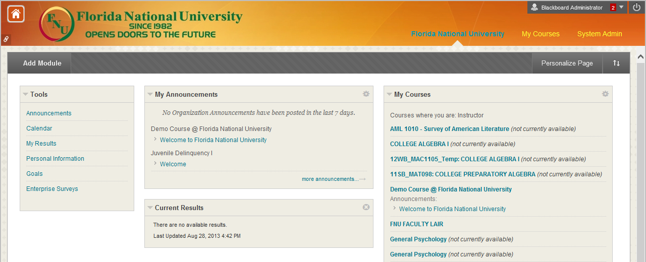 Accessing Your Courses When you log into Blackboard, you are taken to the Florida National