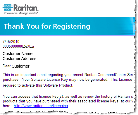 4. Click the link in the email to go to the Software License Key Login page on Raritan's website and login with the user account just created. 5. Click the Product License tab.
