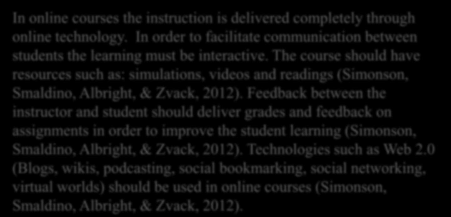 Online Courses there between the learner and the facilitator?