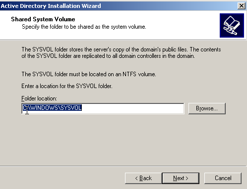 9. Set the Sysvol folder location to the default setting of the c:\winnt\sysvol folder, and then