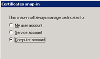 26 Chapter 5 Port and SSL Certificate 3 Add Certificates and select Computer account. 4 Select Local Computer. 5 Click Finish and then OK.
