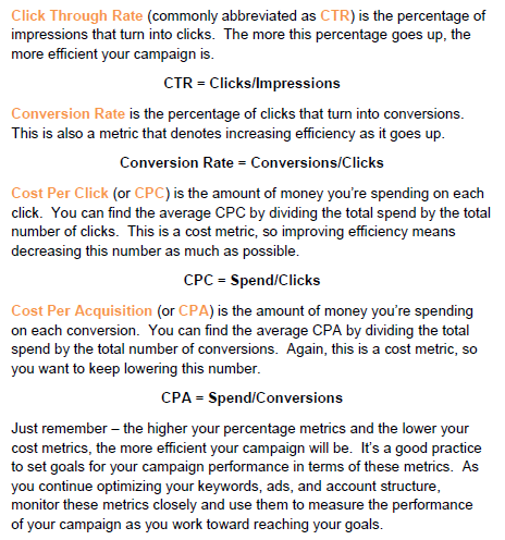 !! Clicks = keywords, relevancy, ranking CTR = keywords, ad copy Conversion rate= landing page, offer Impression Share= market presence Cost