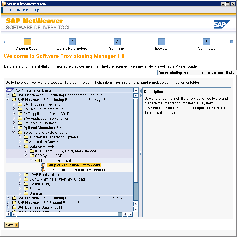 1. Set up Primary Replication Environment in SAP Installer Installation steps: 1.