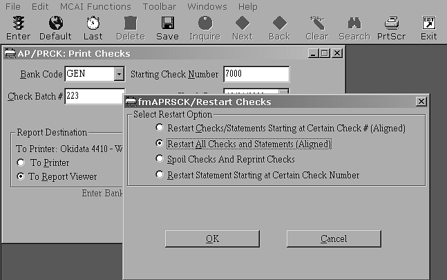 Example 2 Do Not Use Pre-Printed Checks (AIG, 3 rd Party Vendor), Want to Run All Checks Again 1. Click NO on Print Check dialog box. 2. The Restart Checks dialog box should appear.