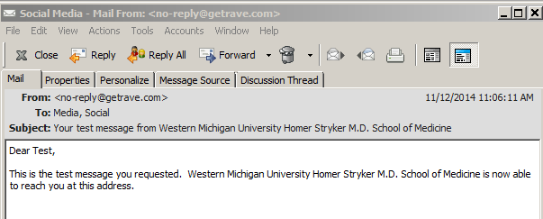 15. You can also click on to send a test email message to your inbox. PLEASE NOTE: for a non-@med.wmich.edu email address, be sure to add @getrave.com as a safe domain from which to receive messages.