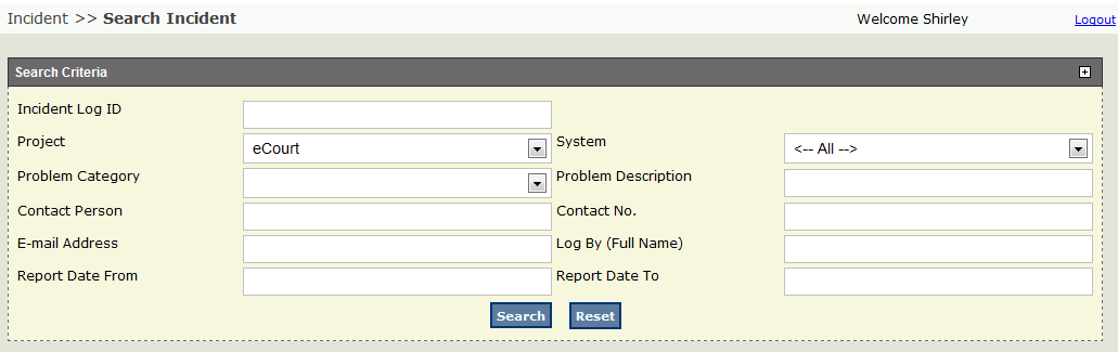 6.0 HOW TO SEARCH INCIDENT Go to Incident Search Incident Search Incident Screen Enter search criteria, next click on button to search for incident.