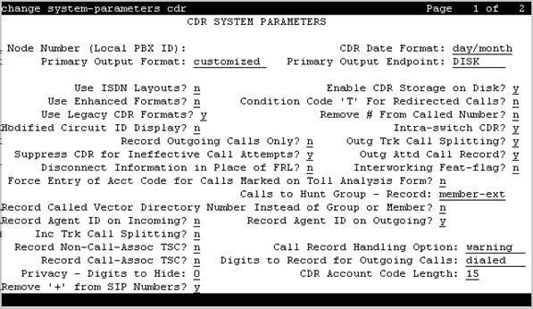 Appendix C: Configuring Call Detail Recording on Communication Manager About this task The Call Detail Record (CDR) capability of Utility Services requires a very specific configuration of