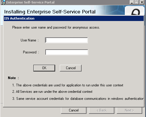 8. Enterprise Self Service will start installing. 9. T h e IIS Authentication pop up will appear.