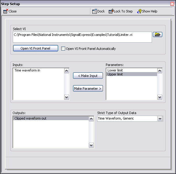 Chapter 6 Extending SignalExpress Projects with LabVIEW Figure 6-1. Limiter VI Step Setup Dialog Box 6. Click the Close button, shown at left, to close the Step Setup dialog box. 7.