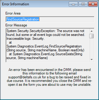 Chapter 7 - Troubleshooting Application Launching Issues 1. Error Message: FindSourceRegistration Problem: You try to launch the DMM and the following error appears.