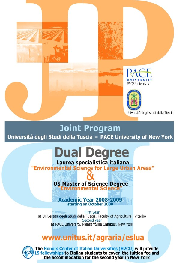 Poster of the Dual Degree Program between University of Tuscia and PACE University in Environmental Science for Large Urban Areas Memorandum of Understanding between University of Tuscia and