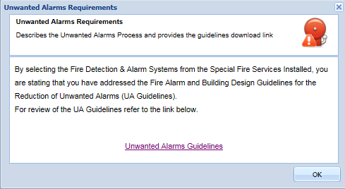 Note: When you select the Fire Detection & Alarm Systems checkbox as a Special Fire Service Installed the following
