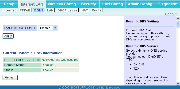 Chapter 4 Configuration DDNS (Router Mode only) Configure Dynamic DNS settings here.