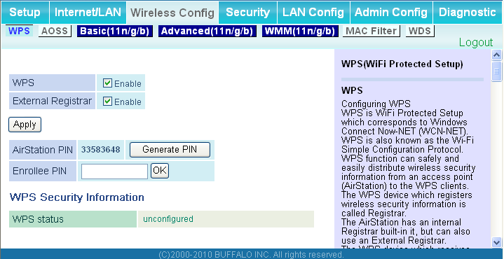 Chapter 4 Configuration Wireless Config WPS Configure WPS settings here. Parameter WPS External Registrar AirStation PIN Enrollee PIN WPS status Meaning Enable to use WPS automatic configuration.
