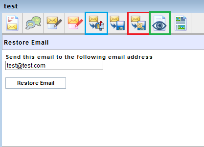 Highlighted in blue is the option to restore an email to your mailbox.