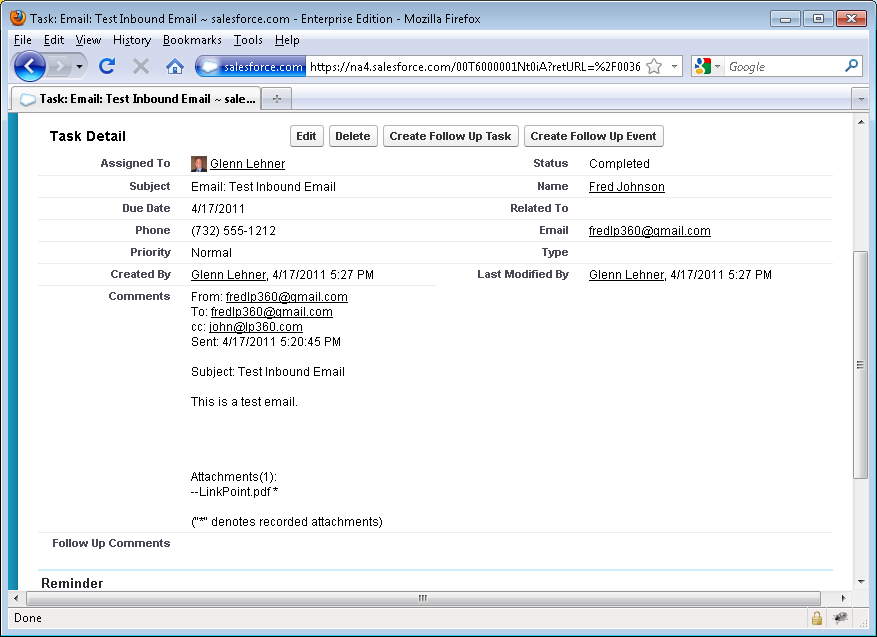 How to record an inbound Email By clicking the email, Salesforce will display the