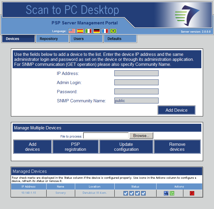 Administration Steps Server side configuration 1. The first task of the administrator is to configure the server side of the PaperPort PSP system. To do so, launch the Administration Tool. 1.2 1.3 1.