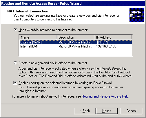 Screenshot 72: Microsoft Windows Server 2003: Routing and Remote Access Server Setup Wizard dialog 5. Select Use this public interface to connect to the Internet. 6.