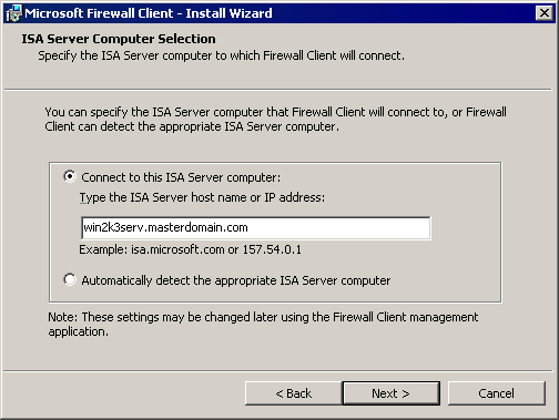 Screenshot 8: Microsoft Firewall Client for ISA Server: Installation wizard dialog 3. Select Connect to this ISA Server computer. 4.