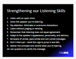 Strengthening our listening skills: Sharpening our listening skills is relatively easy to begin practicing since most of it is based on knowing what constitutes good listening and what doesn t.