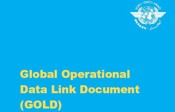GOLD Document The Asia-Pacific Air Navigation Planning and Implementation Regional Group (APANPIRG) and the North Atlantic Systems Planning Group (NAT SPG), have endorsed the initial release of the