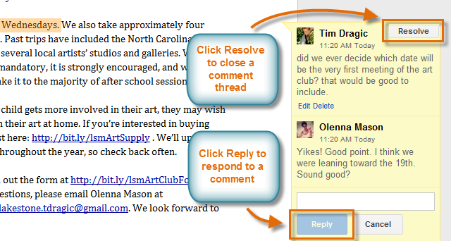 27 7. Adding Comments Comments allow you to attach a brief note to a certain section of a file. Your collaborators can see and reply to any comment you create.
