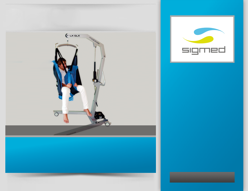 SIGMED Mobbilé by SIGMED: System for easy mobilization of patients designed for use in most of the lifting and lowering operations, in short trips between bed and wheelchair, to and from the