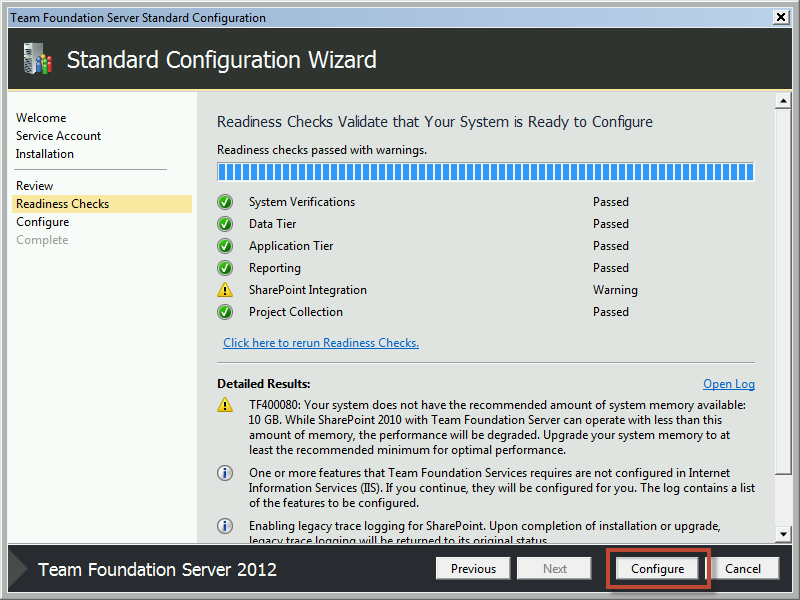 Team Foundation Server 2012 Installation Guide Page 48 of 143 The installer will now run a series of checks on your system to verify whether the configuration is