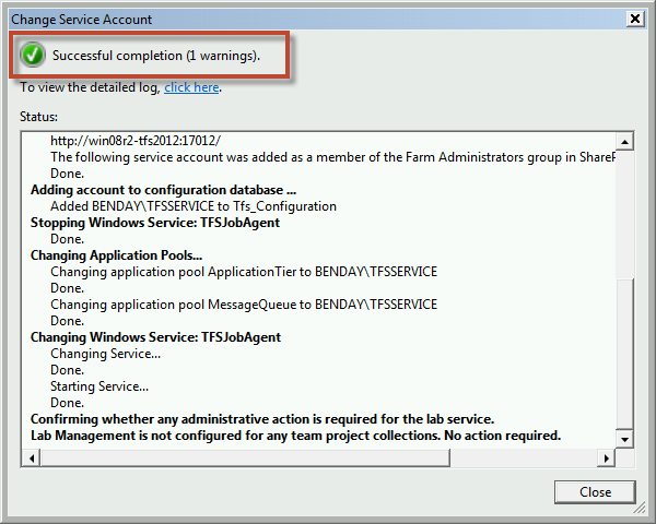 Team Foundation Server 2012 Installation Guide Page 58 of 143 A new window should pop up named Change