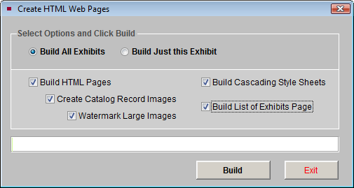 Virtual Exhibit 605 Figure 28-17 Create HTML Web Pages BUILDING THE HTML After you have created your exhibit, added catalog records and made your design choices, you are ready to build the HTML for