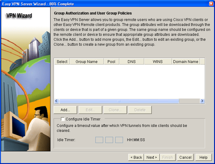 Step 7: Specify group authorization and user group policies. a. In the Group Authorization and User Group Policies window, you must create at least one group policy for the VPN server. b.