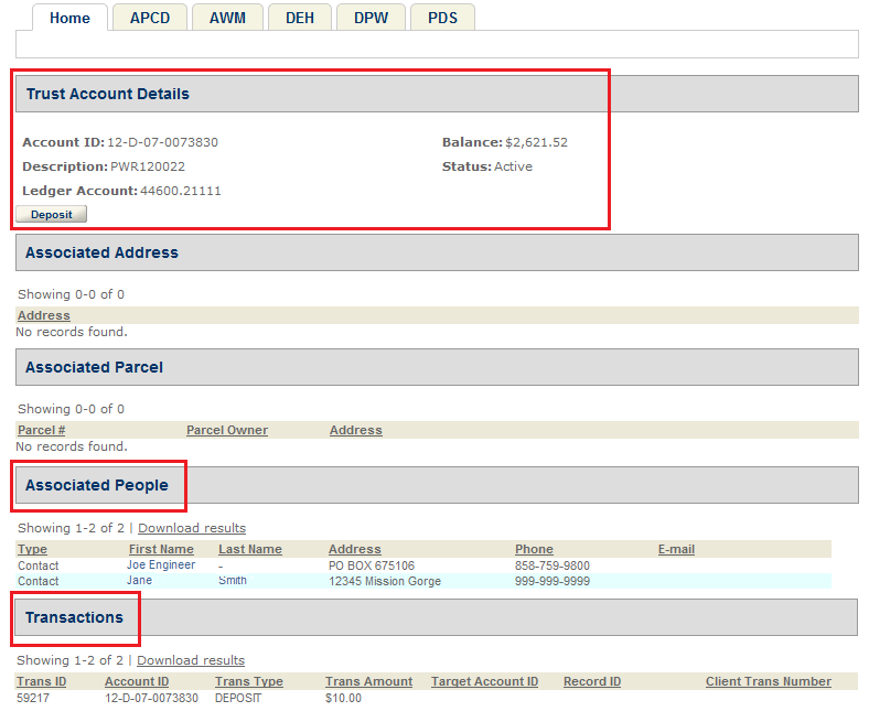 By clicking the Show Trust Account Detail button, the User can make another deposit to the same Trust Account, see who is